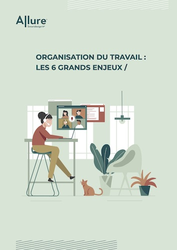 Organisation du travail : Les 6 grands enjeux