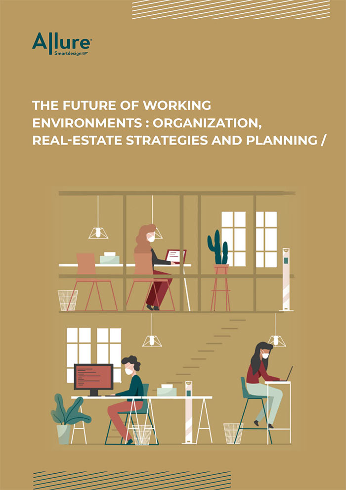 The future of working environments: organization, real-estate strategies and planning